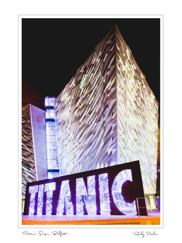 Titanic Belfast sign by Ricky Parker Photography